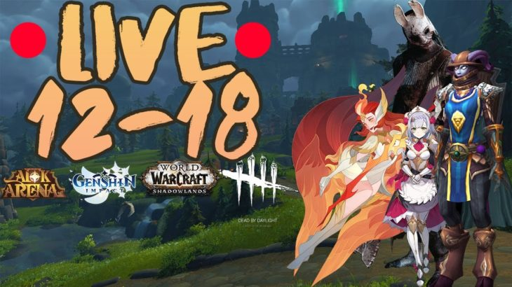Live od 12 do 18! AFK Arena, Genshin Impact, World of Warcraft i Dead By Daylight!